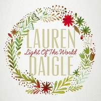 Lauren Daigle - Light Of The World