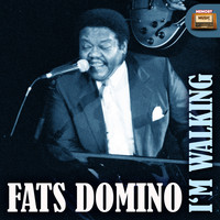 Fats Domino - I'm Walking