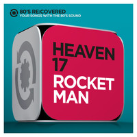 Heaven 17 - Rocket Man