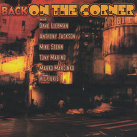 Dave Liebman - Back on the Corner