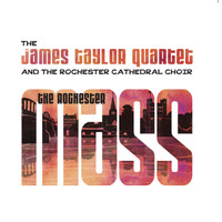 James Taylor Quartet - The Rochester Mass