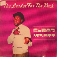 Sugar Minott - The Leader For the Pack (Sugar Minott & Friends)
