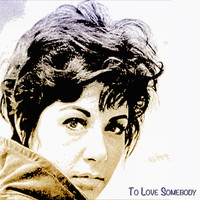 Timi Yuro - To Love Somebody