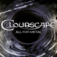Cloudscape - All for Metal