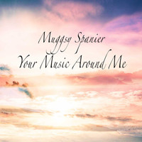 Muggsy Spanier - Your Music Around Me