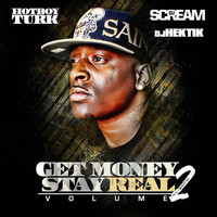 Turk - Get Money Stay Real Volume 2 (Explicit)