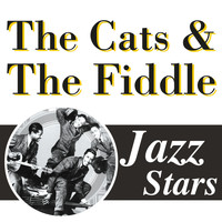The Cats & The Fiddle - Jazz Stars