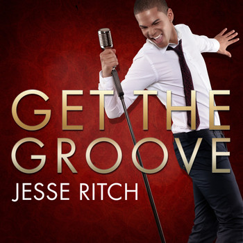 Jesse Ritch - Get the Groove
