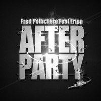 Fred Pellichero - After Party Remix
