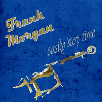 Frank Morgan - Easily Stop Time