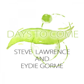 Steve Lawrence, Eydie Gormé - Days To Come