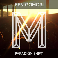 Ben Gomori - Paradigm Shift
