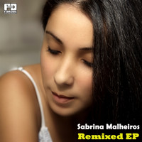 Sabrina Malheiros - Remixed