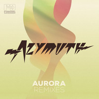 Azymuth - Aurora Remixes