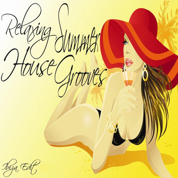 Various Artists - Relaxing Summer House Grooves