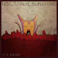Nocturnal Sunshine - It's Alright