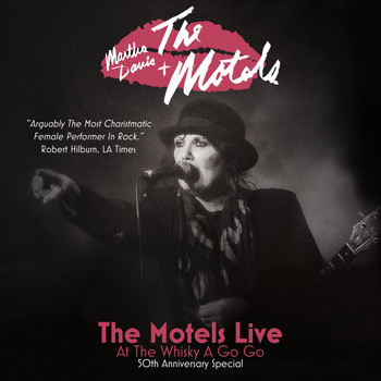 Martha Davis & The Motels - The Motels Live at the Whisky a Go Go: 50th Anniversary Special