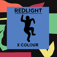 RedLight - X Colour (Explicit)