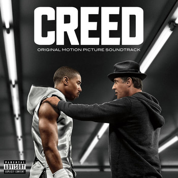 Various Artists - CREED: Original Motion Picture Soundtrack (Explicit)