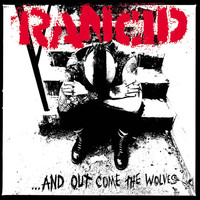 Rancid - ...And Out Come The Wolves (20th Anniversary Re-Issue [Explicit])