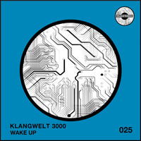 Klangwelt 3000 - Wake Up