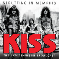 Kiss - Strutting in Memphis (Live)