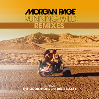 Morgan Page - Running Wild Remixes (feat. The Oddictions and Britt Daley)