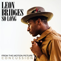 Leon Bridges - So Long (From The Motion Picture Concussion)