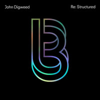 John Digweed - John Digweed Re:Structured