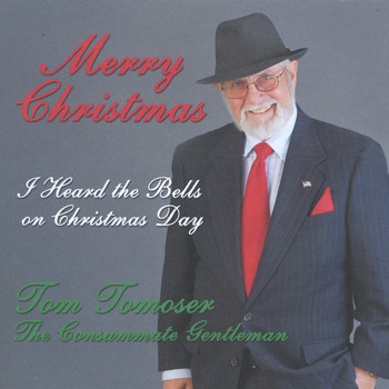 Tom Tomoser - I Heard the Bells On Christmas Day