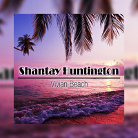 Shantay Huntington - Vivian Beach