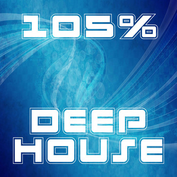 Various Artists - 105% Deep House