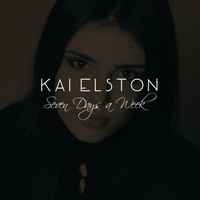 Kai Elston - Seven Days a Week