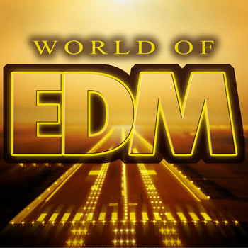 Various Artists - World of EDM