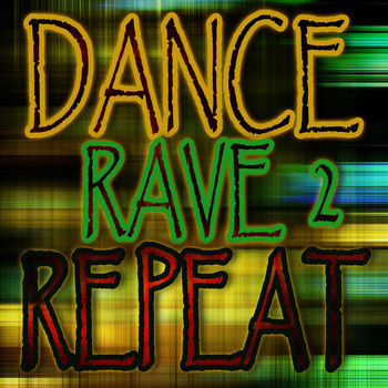 Various Artists - Dance Rave Repeat 2