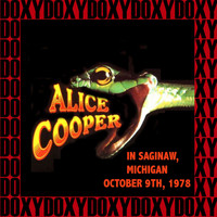 Alice Cooper - In Saginaw, Michigan, October 9th, 1978