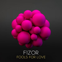 F1Zor - Fools for Love