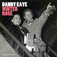 Danny Kaye - Winter Rose - Reach for the Stars