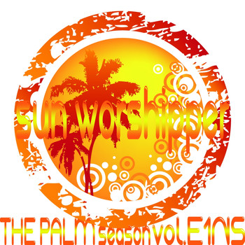 Various Artists - Sun Worshipper, Vol. E1NS