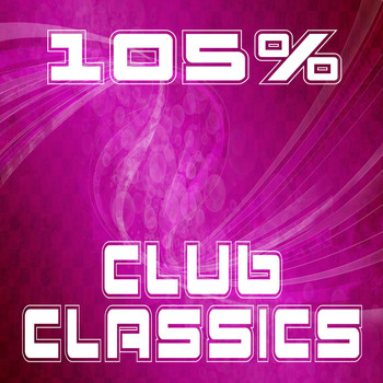 Various Artists - 105% Club Classics