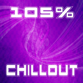 Various Artists - 105% Chillout