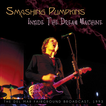 Smashing Pumpkins - Inside the Dream Machine