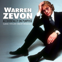 Warren Zevon - Accidentally on Purpose (Live)