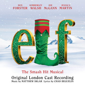 Elf - Original London Cast - Elf the Musical (Original London Cast Recording)