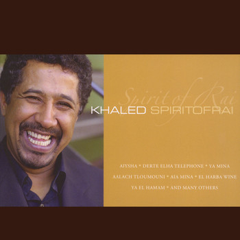 Khaled - Spirit of Rai