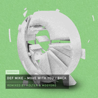 DEF Mike - Move with You / Back