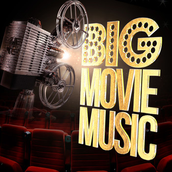 Various Artists - Big Movie Music