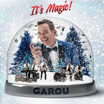 Garou - It's Magic !