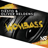 Tiësto / Oliver Heldens - Wombass