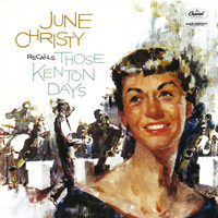 June Christy - June Christy Recalls Those Kenton Days